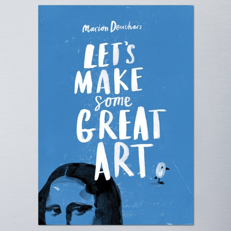 Let's Make Some Great Art by Marion Deuchars | Cass Art