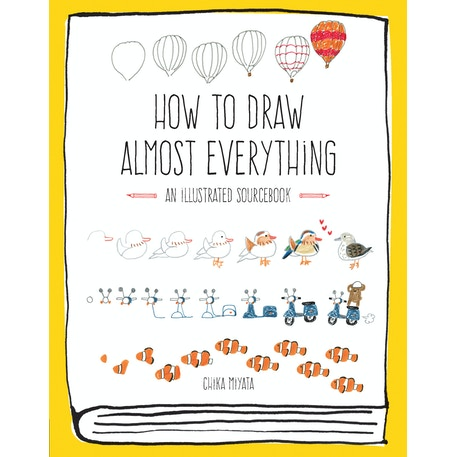 How to Draw Almost Everything An Illustrated Sourcebook by Chika Miyata | Cass Art