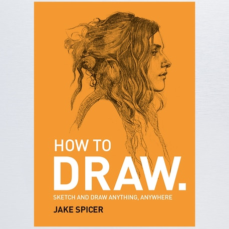 How To Draw by Jake Spicer | Cass Art