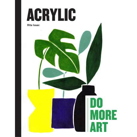 27th March, 5pm - 7pm, Acrylic: Do More Art, Book Launch and Workshop at Cass Art Islington | Cass Art