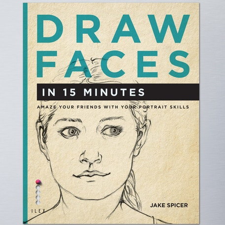 Draw Faces in 15 Minutes by Jake Spicer | Cass Art